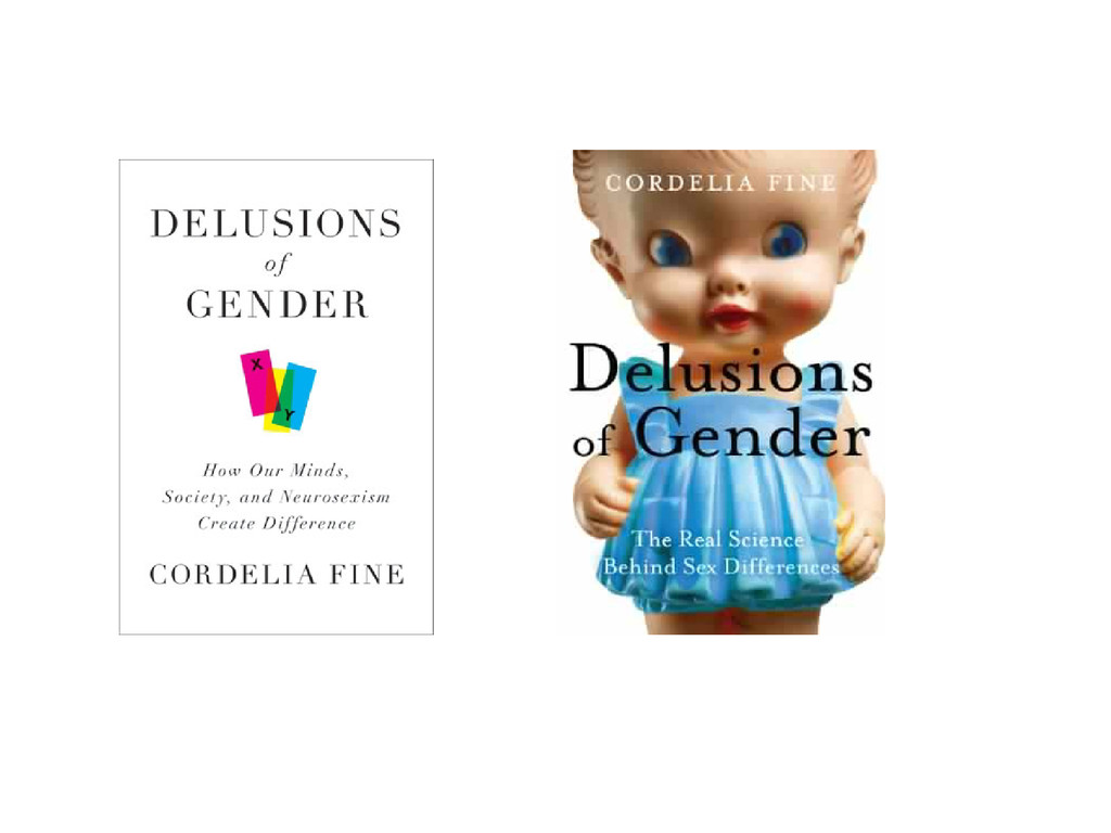 """""""Delusions of Gender: How Our Minds, Society, a..."""