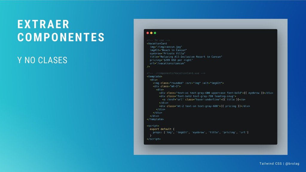 EXTRAER COMPONENTES Y NO CLASES Tailwind CSS | ...