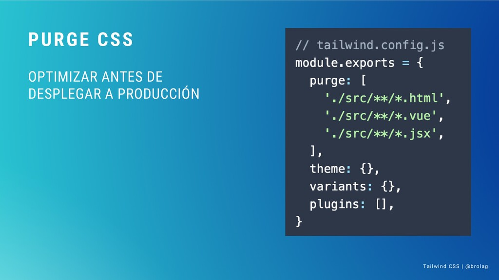 PURGE CSS OPTIMIZAR ANTES DE DESPLEGAR A PRODUC...