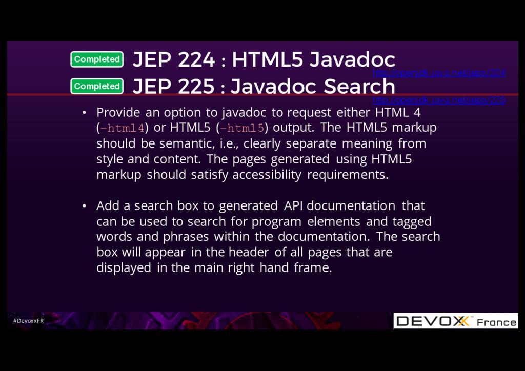 #DevoxxFR JEP 224 : HTML5 Javadoc JEP 225 : Jav...