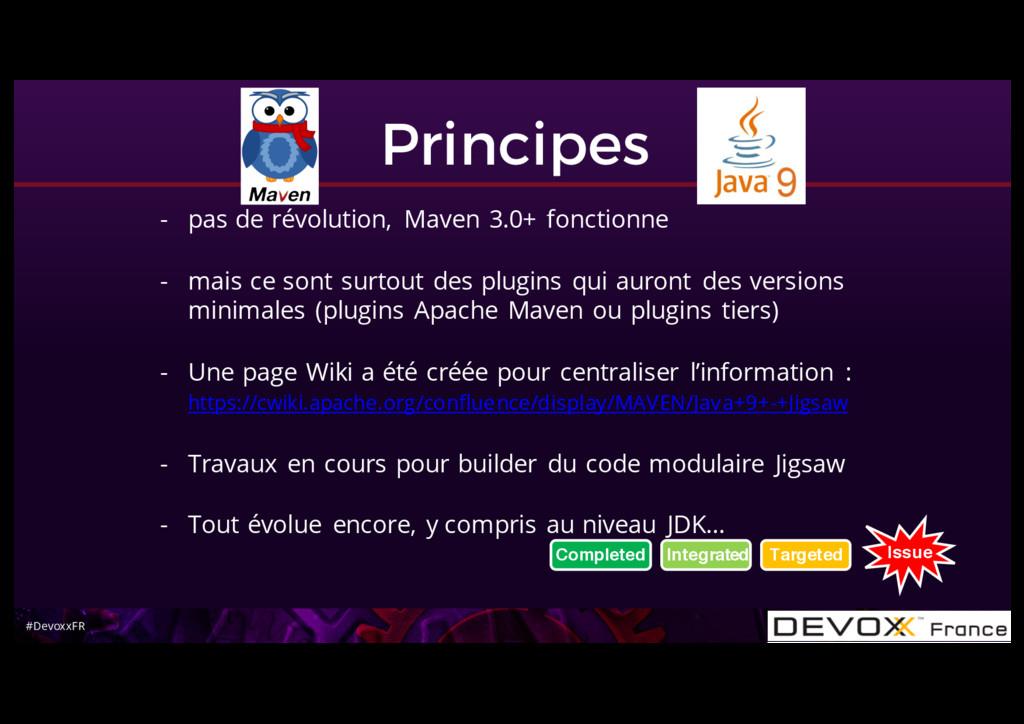 #DevoxxFR Principes - pas de révolution, Maven ...