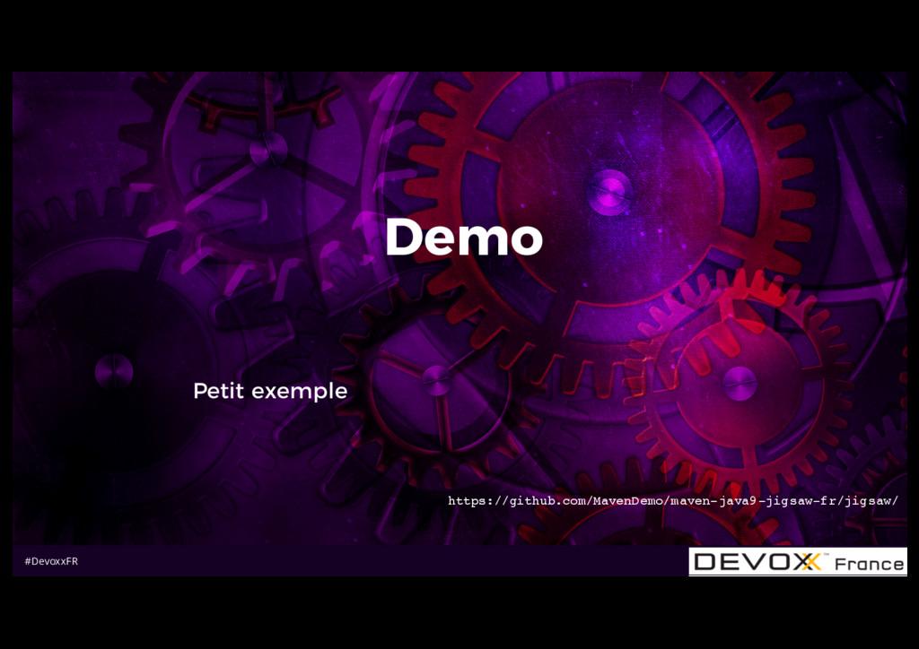 #DevoxxFR Demo Petit exemple https://github.com...