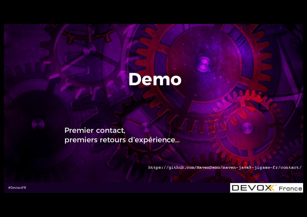 #DevoxxFR Demo Premier contact, premiers retour...