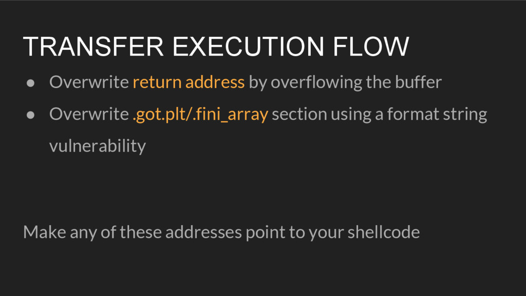 TRANSFER EXECUTION FLOW ● Overwrite return addr...