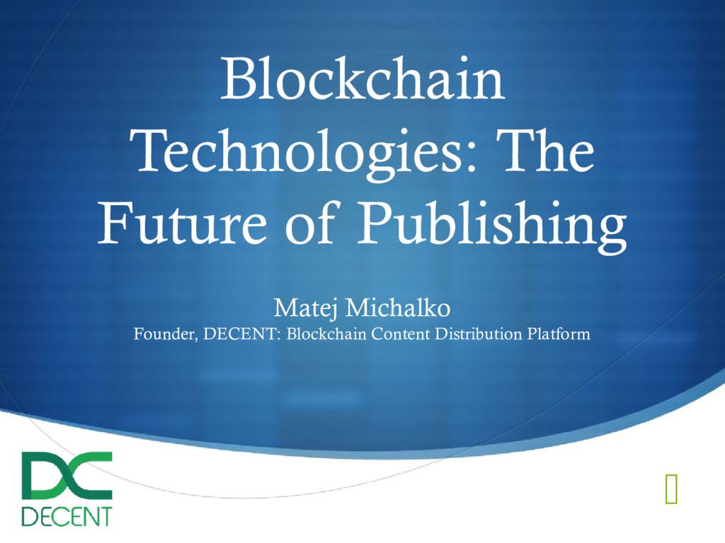  Blockchain Technologies: The Future of Publis...