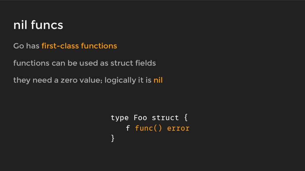 Go has first-class functions functions can be u...
