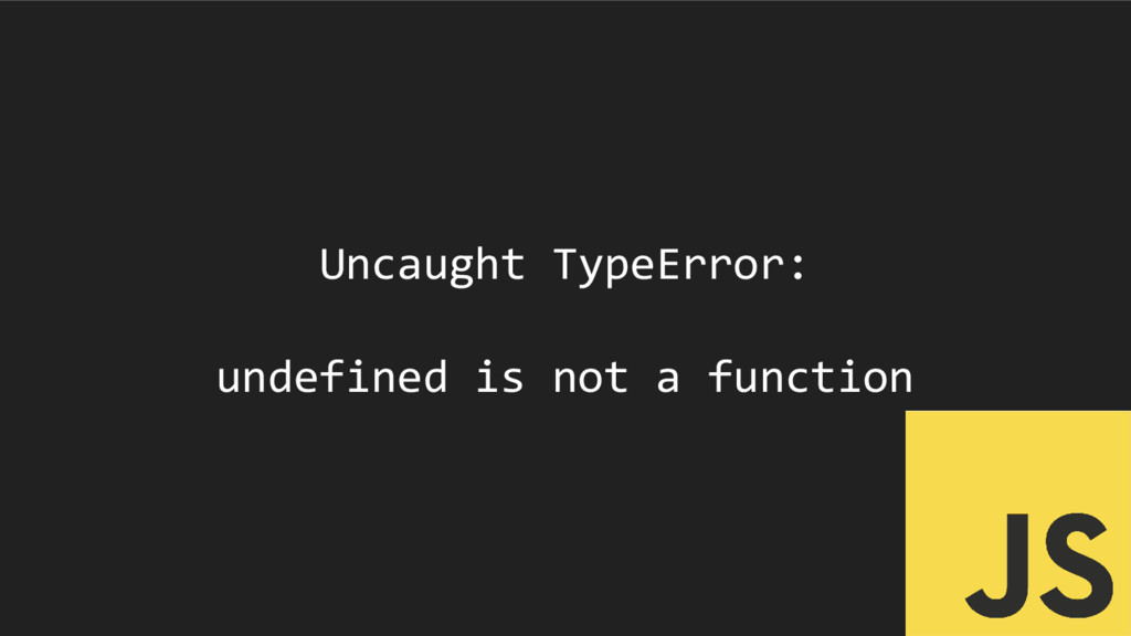 Uncaught TypeError: undefined is not a function