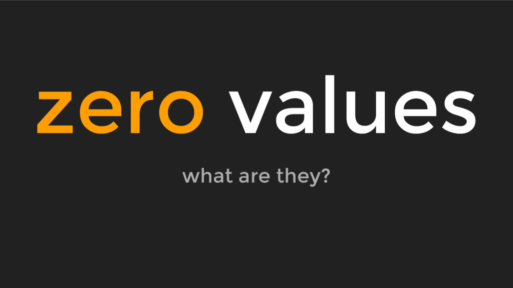 zero values what are they?