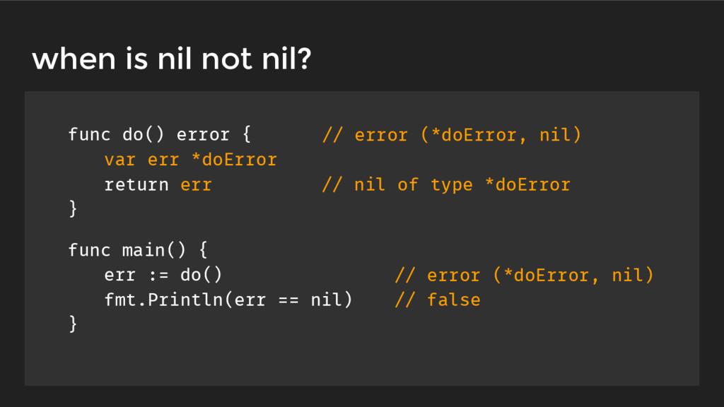 func do() error { var err *doError return err }...