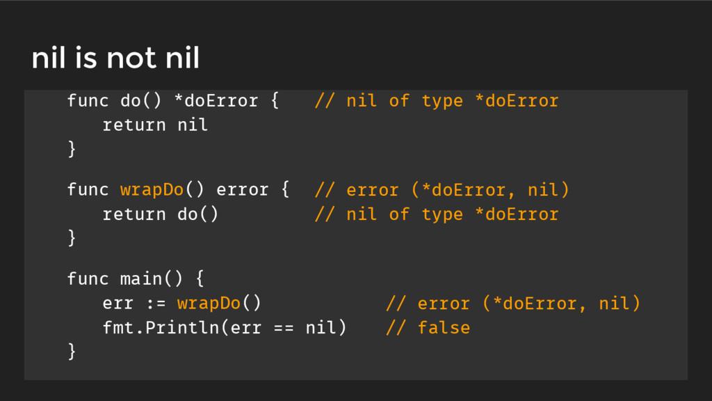 func do() *doError { return nil } func wrapDo()...