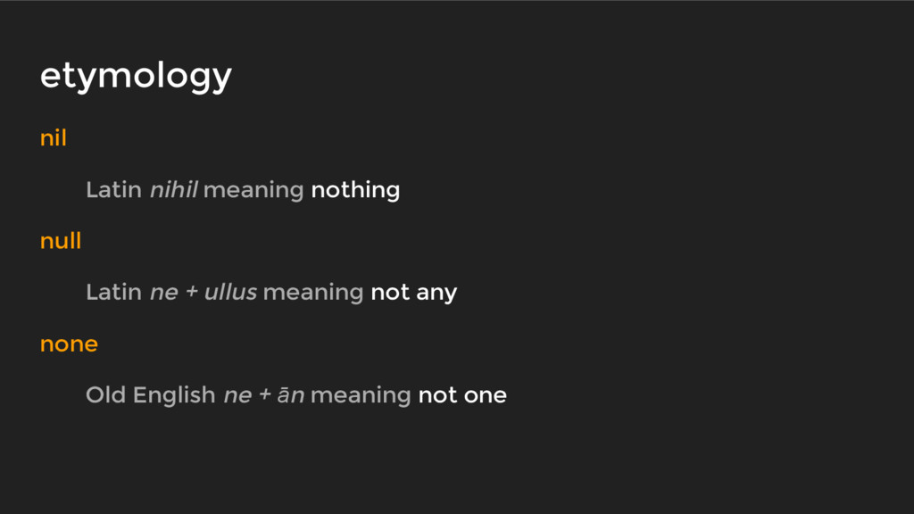 etymology nil Latin nihil meaning nothing null ...