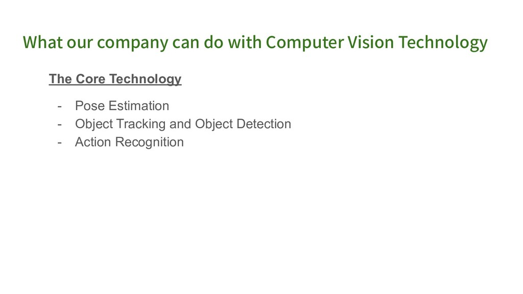 What our company can do with Computer Vision Te...