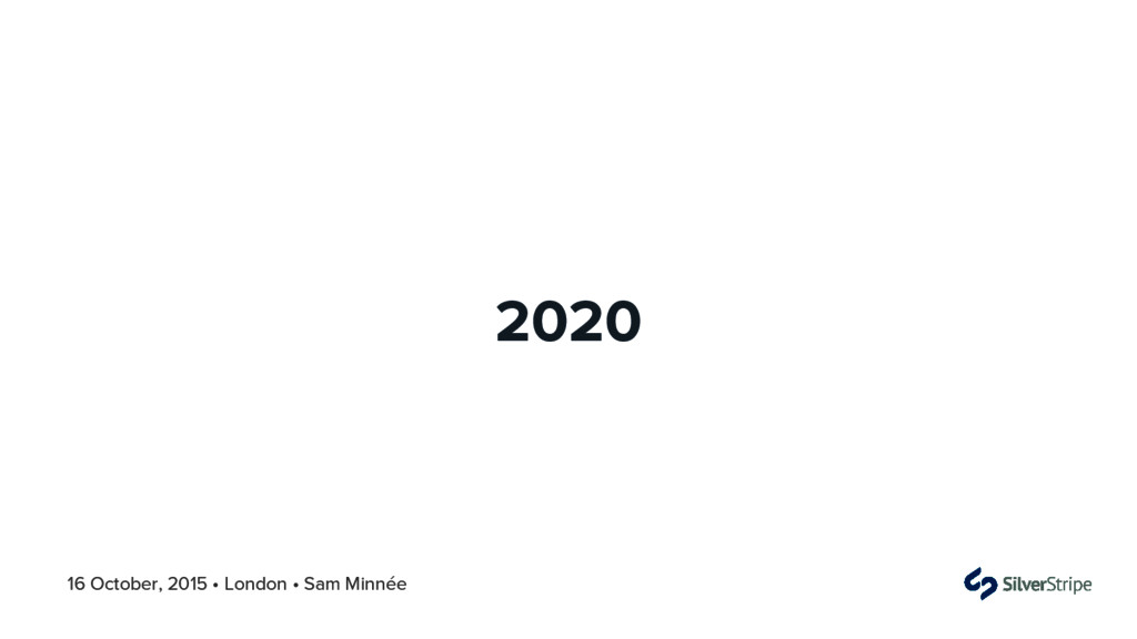 16 October, 2015 • London • Sam Minnée 2020