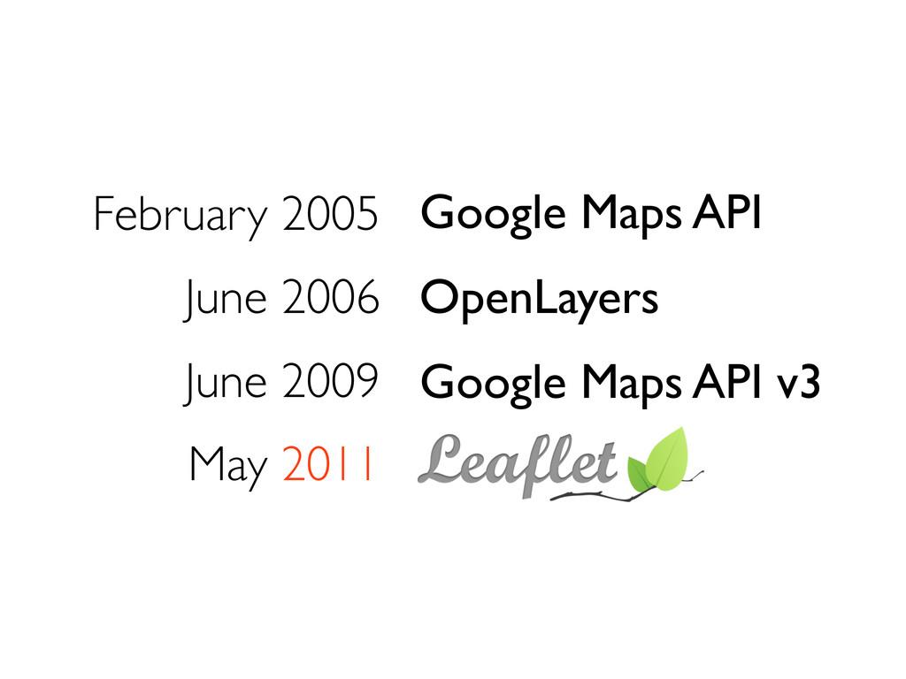 February 2005 June 2006 June 2009 May 2011 Goog...