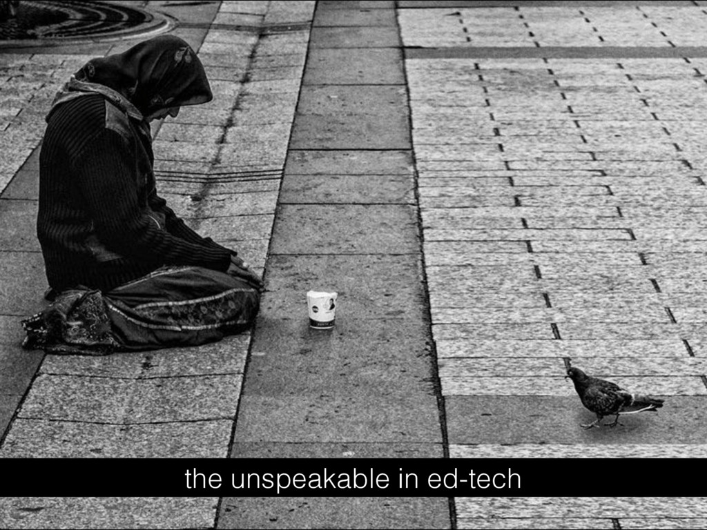 the unspeakable in ed-tech