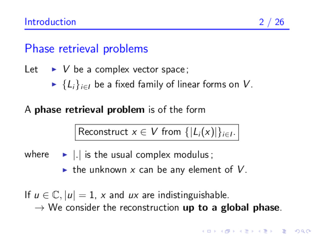 Introduction 2 / 26 Phase retrieval problems Le...