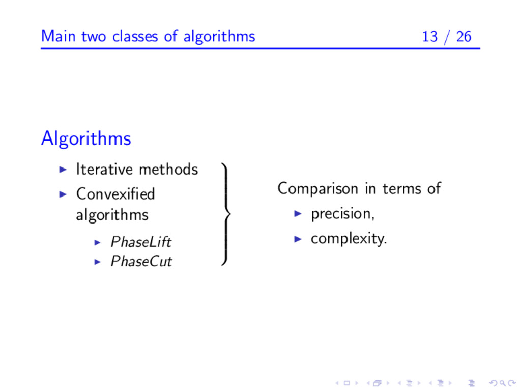 Main two classes of algorithms 13 / 26 Algorith...