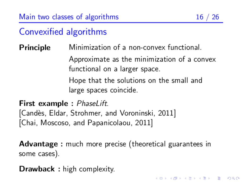 Main two classes of algorithms 16 / 26 Convexifi...