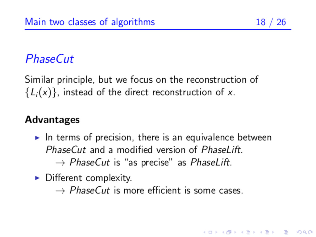 Main two classes of algorithms 18 / 26 PhaseCut...