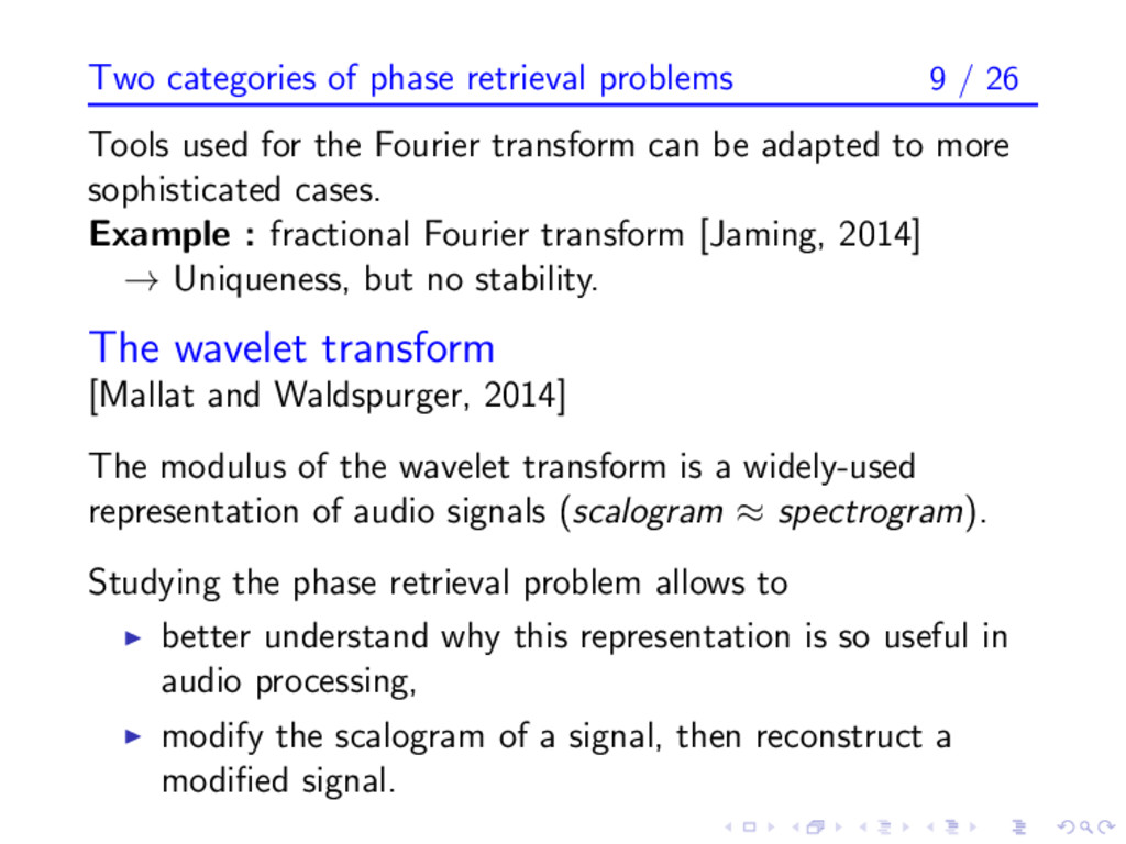Two categories of phase retrieval problems 9 / ...