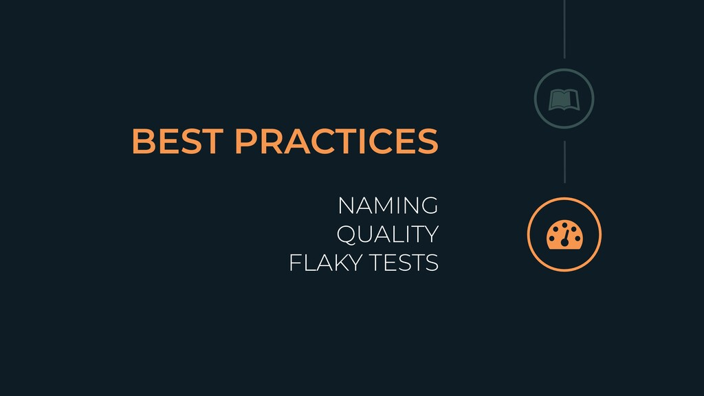 BEST PRACTICES NAMING QUALITY FLAKY TESTS