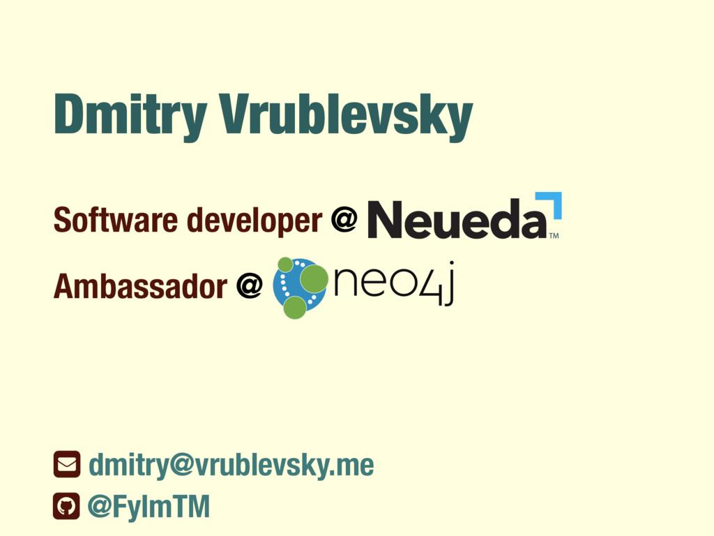 Dmitry Vrublevsky Software developer @ ƀ dmitry...