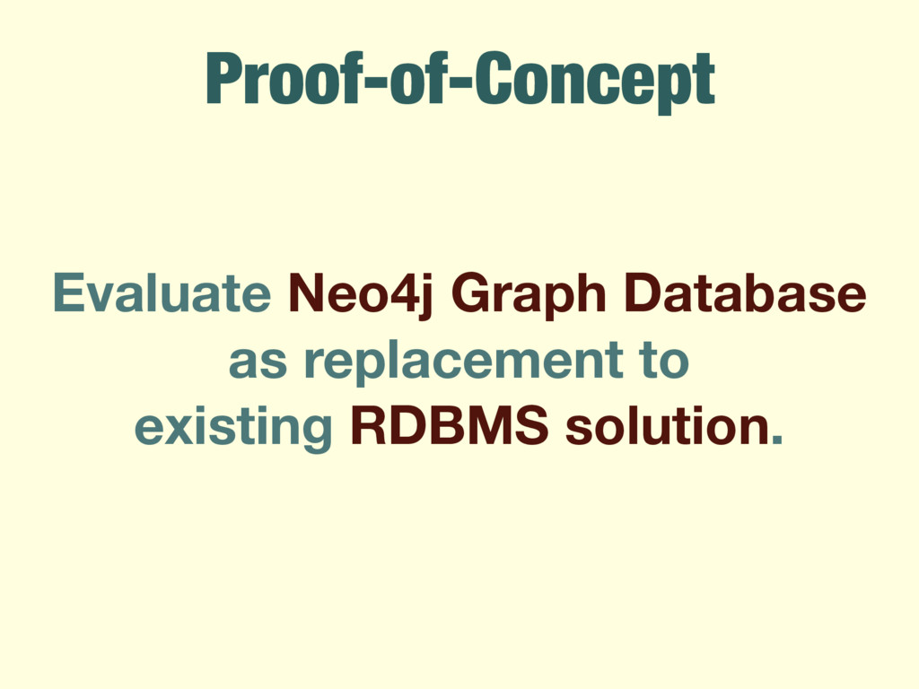 Proof-of-Concept Evaluate Neo4j Graph Database ...