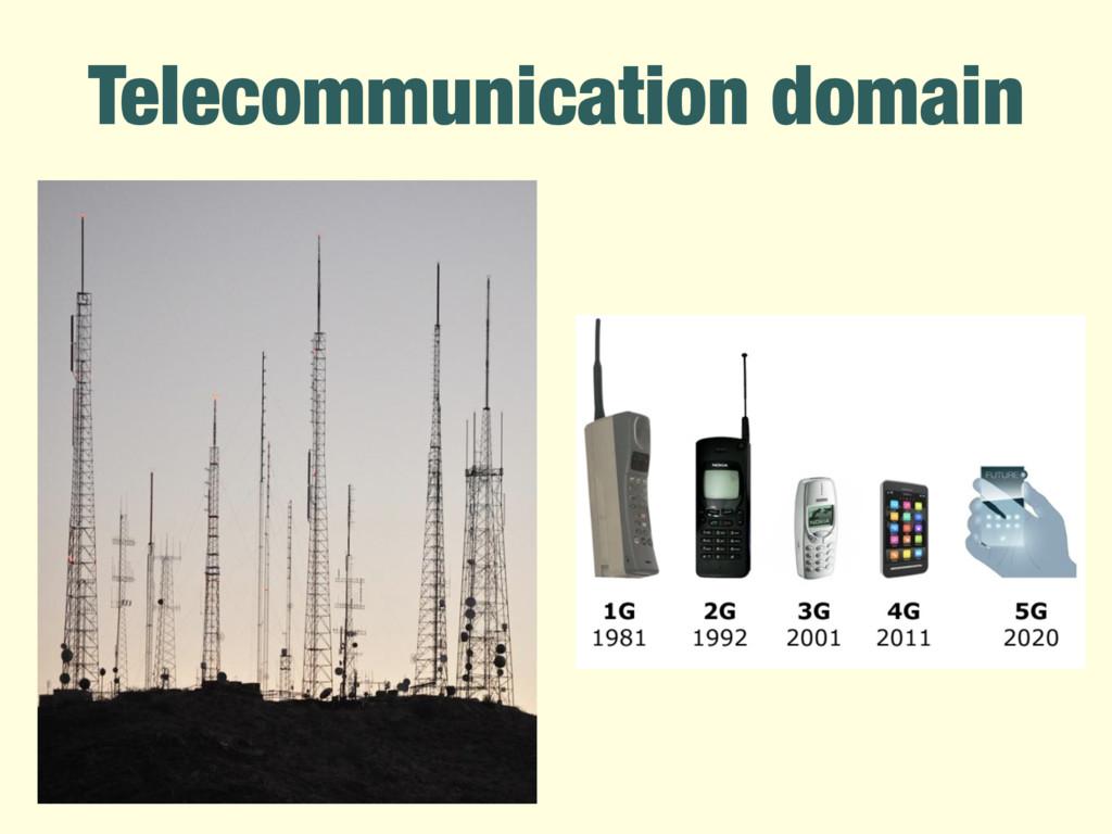 Telecommunication domain