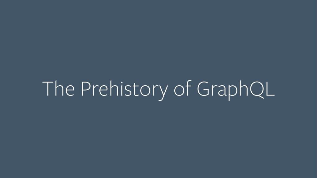 The Prehistory of GraphQL