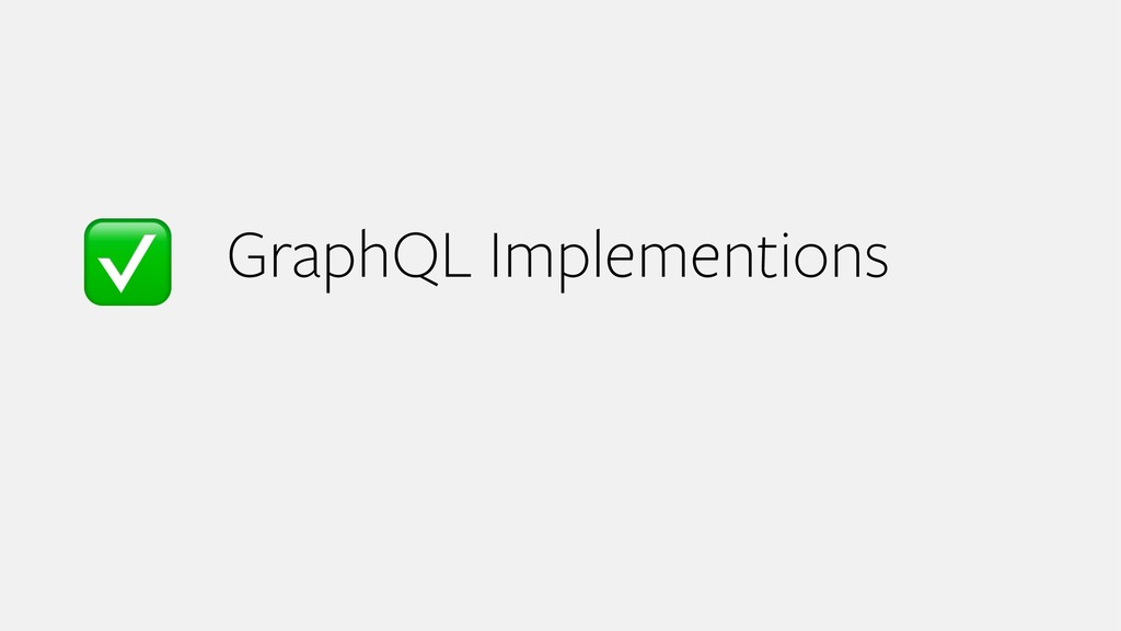 GraphQL Implementions ✅