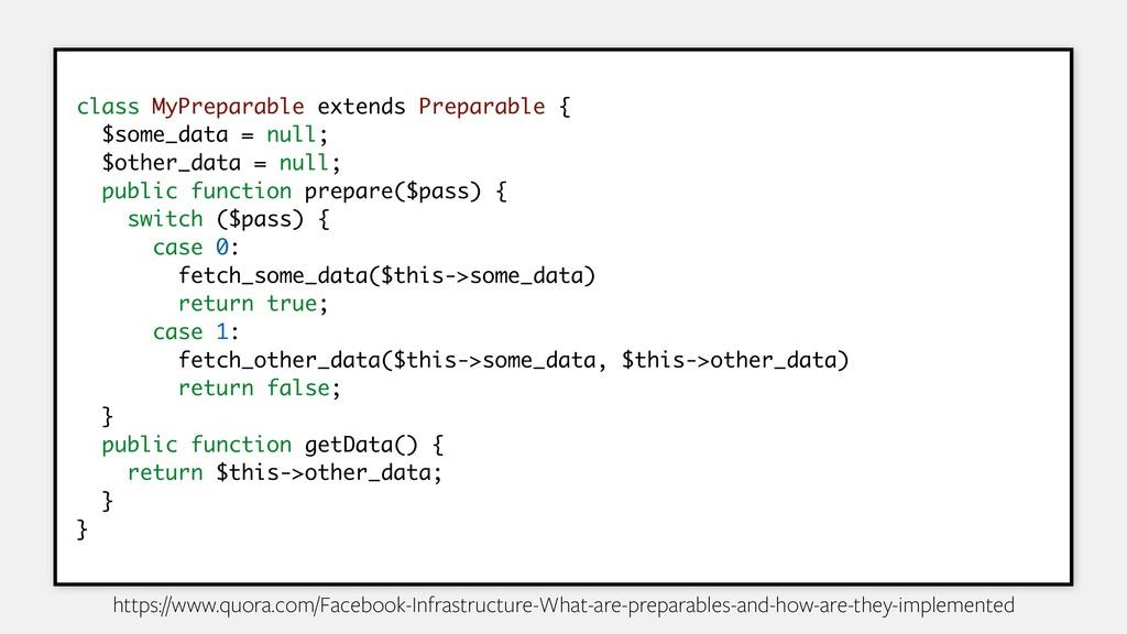 class MyPreparable extends Preparable { $some_d...