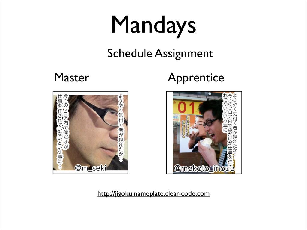 Mandays Schedule Assignment Master Apprentice h...