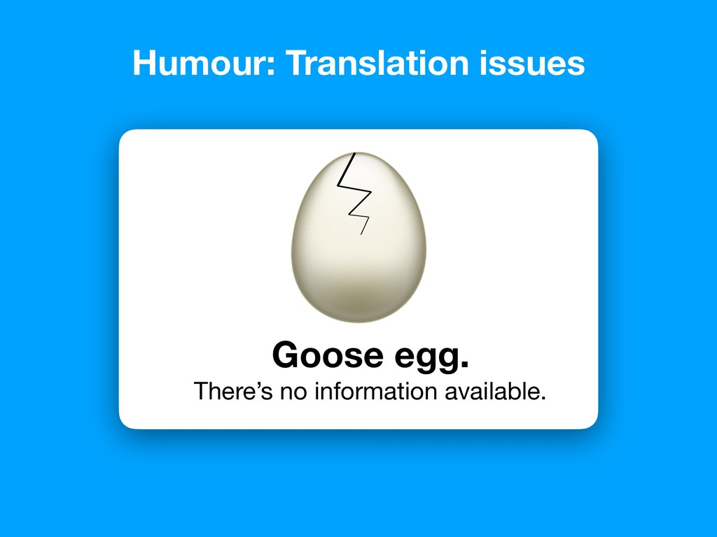 Goose egg. There's no information available. Hu...