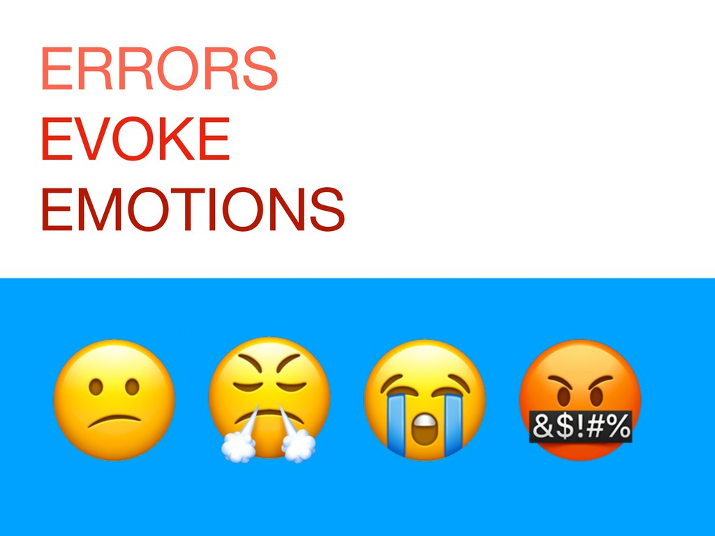 ERRORS  EVOKE  EMOTIONS