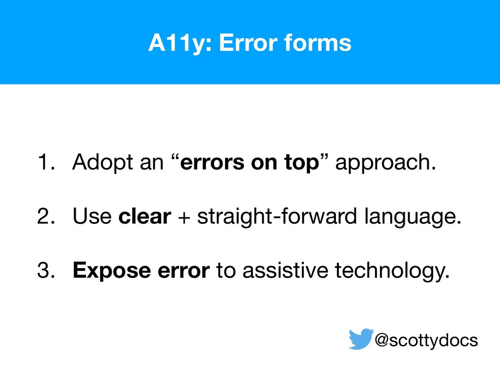 """A11y: Error forms 1. Adopt an """"errors on top"""" a..."""