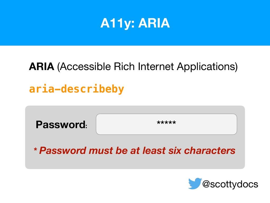 A11y: ARIA  @scottydocs ARIA (Accessible Rich ...