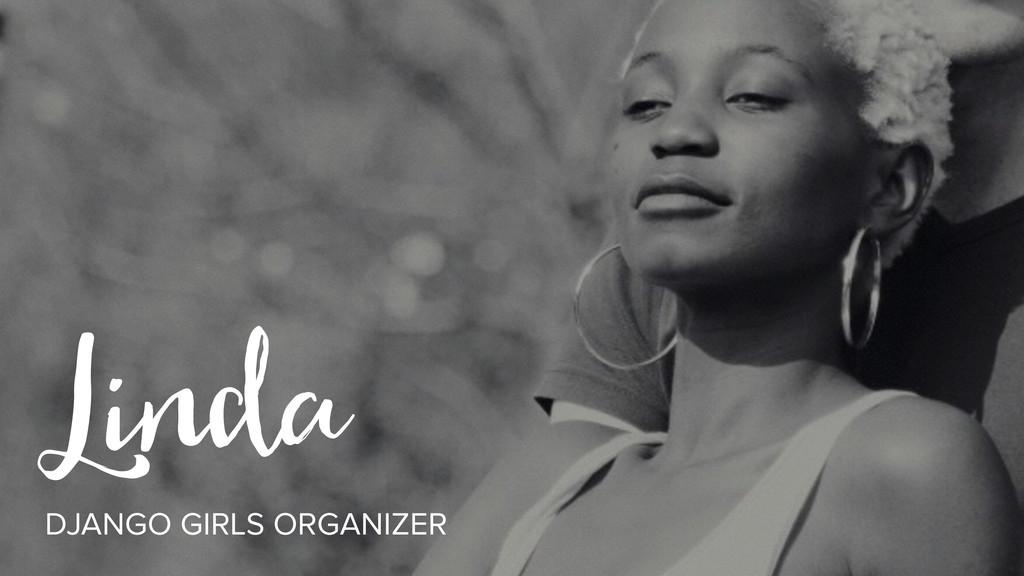 Linda DJANGO GIRLS ORGANIZER