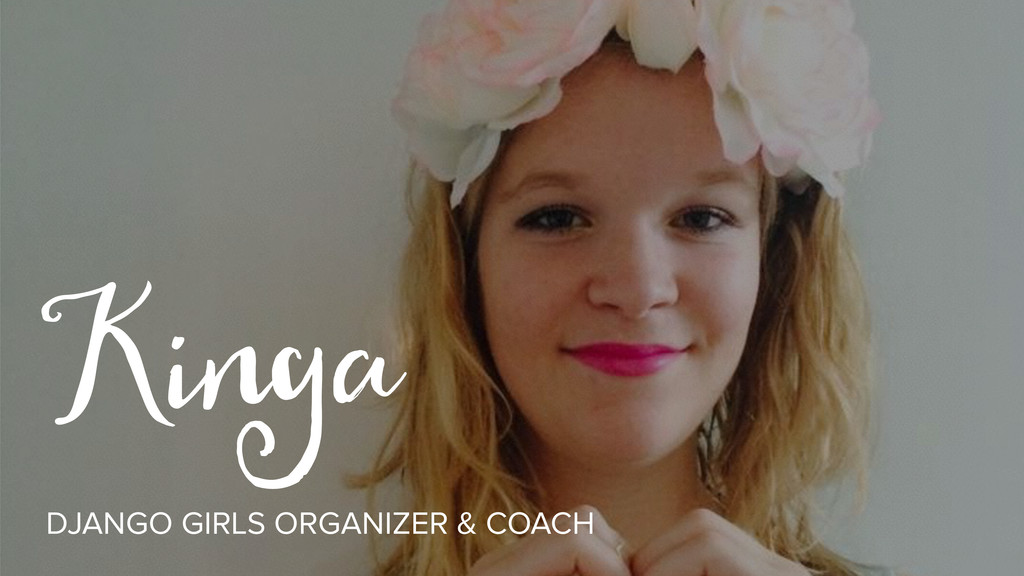 Kinga DJANGO GIRLS ORGANIZER & COACH
