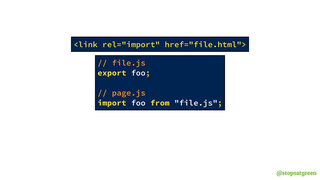 """@stopsatgreen <link rel=""""import"""" href=""""file.htm..."""