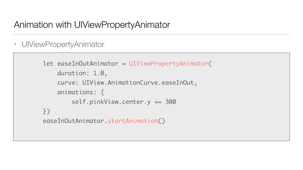 Animation with UIViewPropertyAnimator • UIViewP...