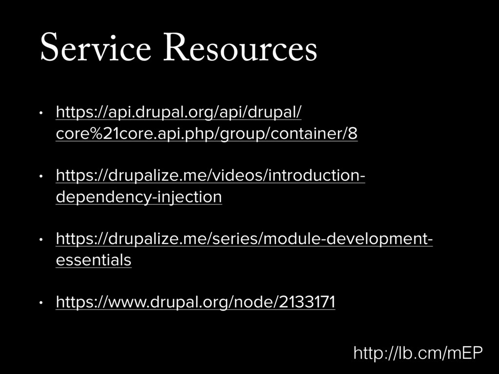 Service Resources • https://api.drupal.org/api/...