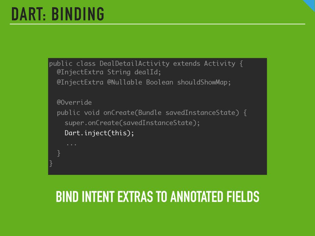 DART: BINDING BIND INTENT EXTRAS TO ANNOTATED F...