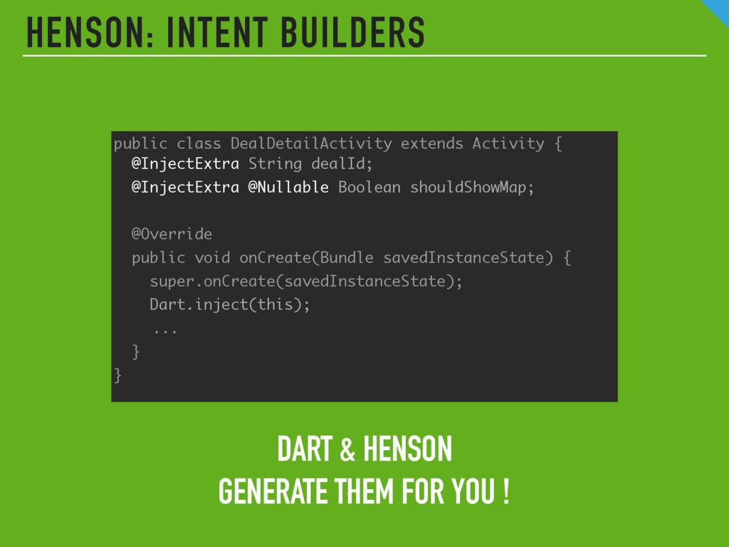 DART & HENSON GENERATE THEM FOR YOU !  HENSON:...
