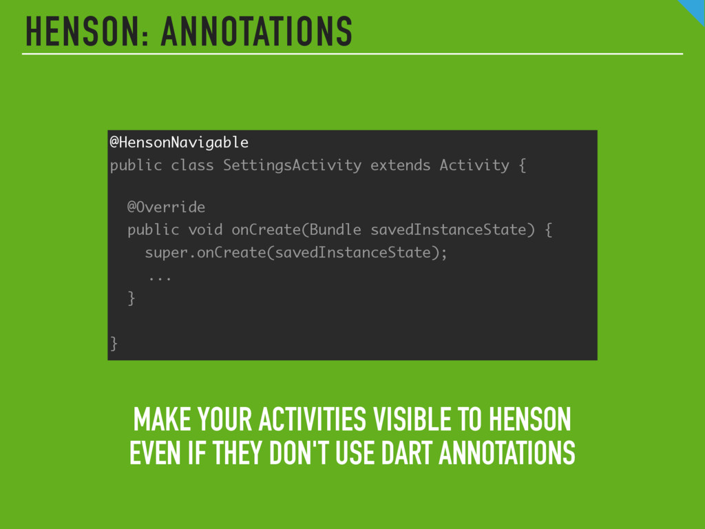 HENSON: ANNOTATIONS MAKE YOUR ACTIVITIES VISIBL...