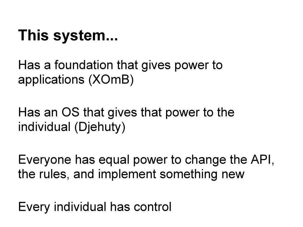 This system... Has a foundation that gives powe...