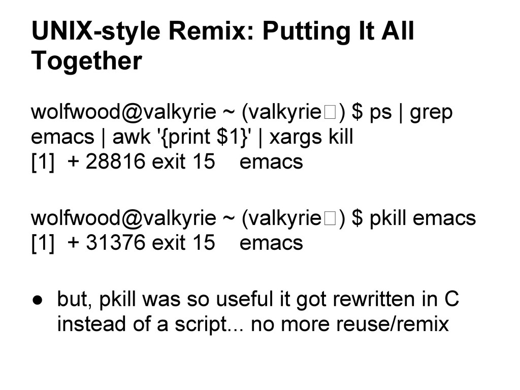 UNIX-style Remix: Putting It All Together wolfw...