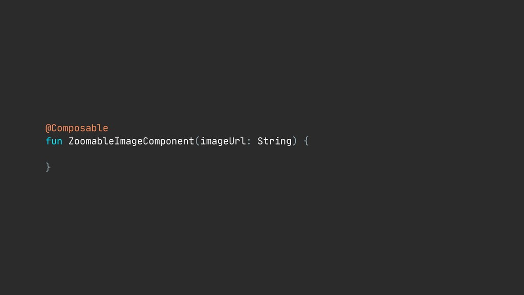 @Composable  fun ZoomableImageComponent(imageUr...