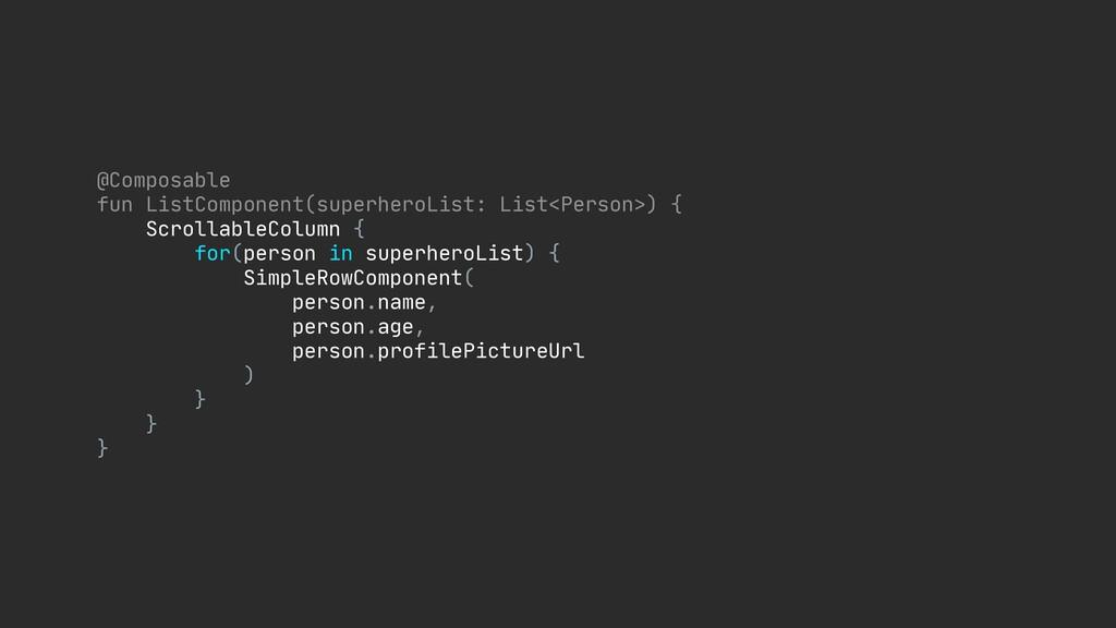 @Composable  fun ListComponent(superheroList: L...