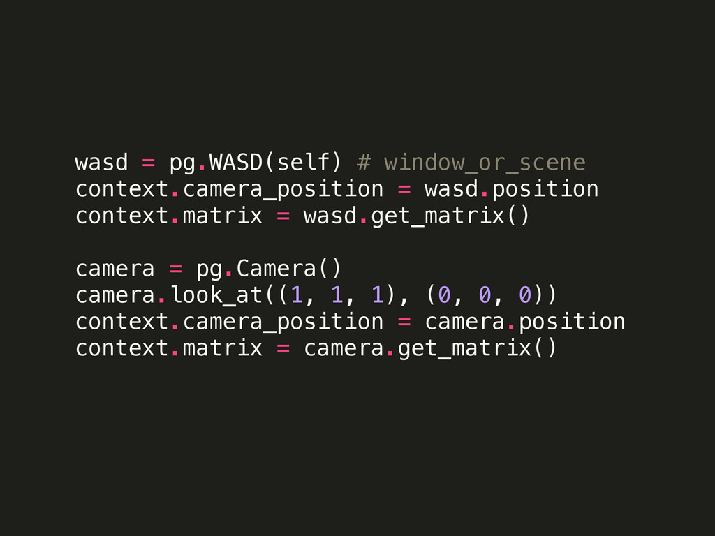 wasd = pg.WASD(self) # window_or_scene context....