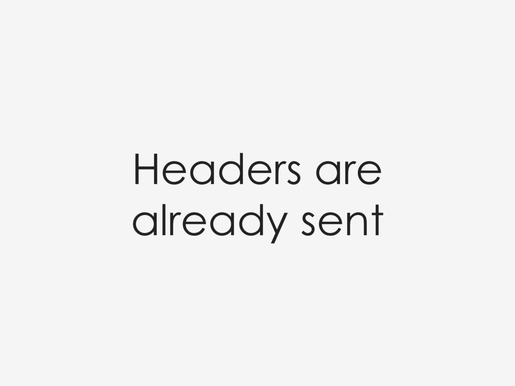 Headers are already sent